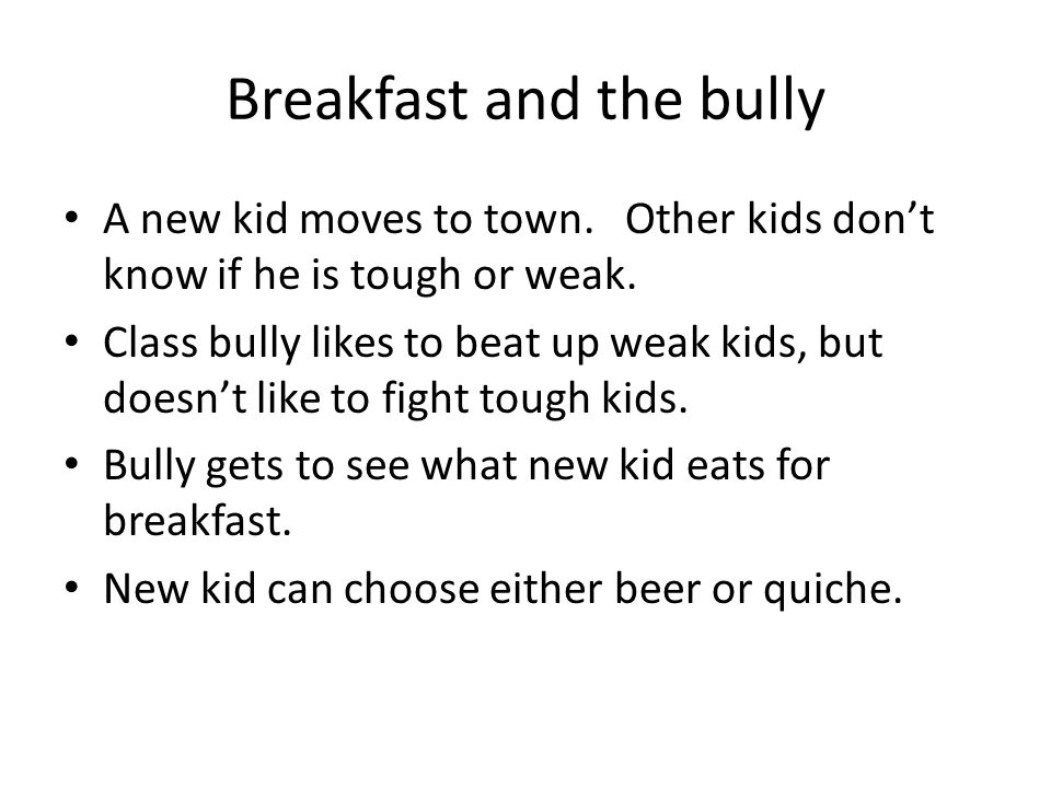Breakfast and the bully