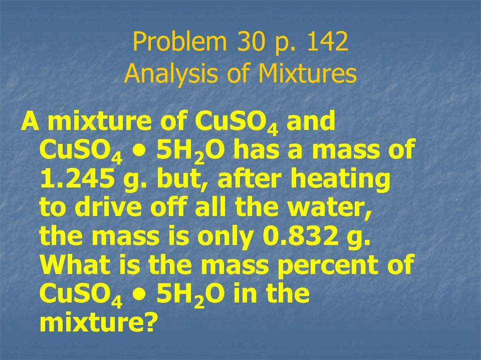 Problem 30 p. 142 Analysis of Mixtures