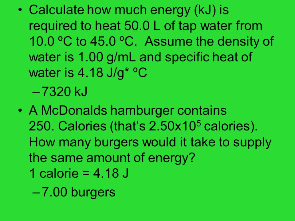 Calculate how much energy (kJ) is required to heat 50