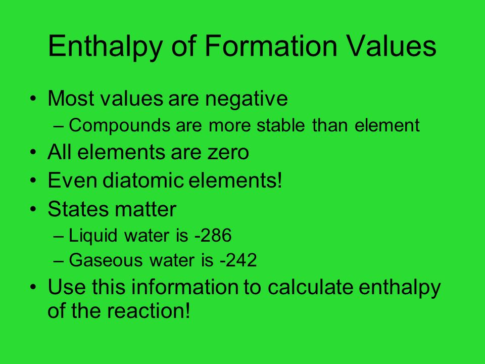 Enthalpy of Formation Values