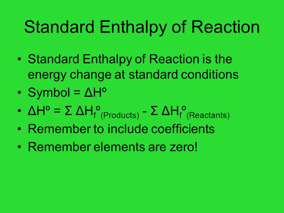Standard Enthalpy of Reaction
