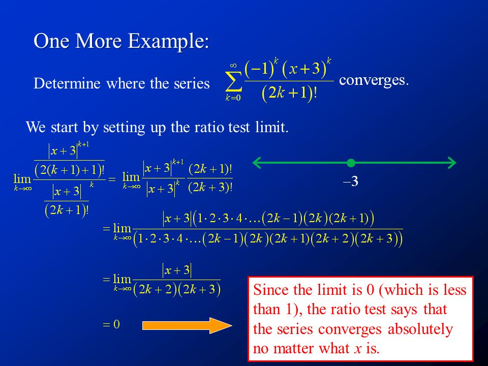 One More Example: Determine where the series
