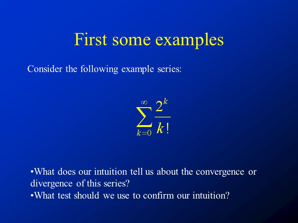 First some examples Consider the following example series: