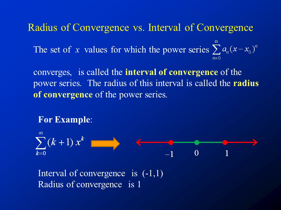 Radius of Convergence vs. Interval of Convergence