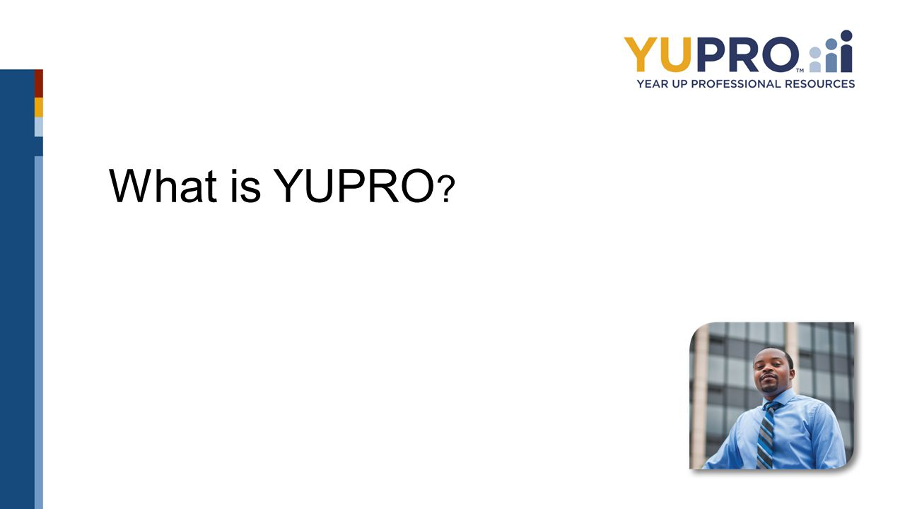 What is YUPRO