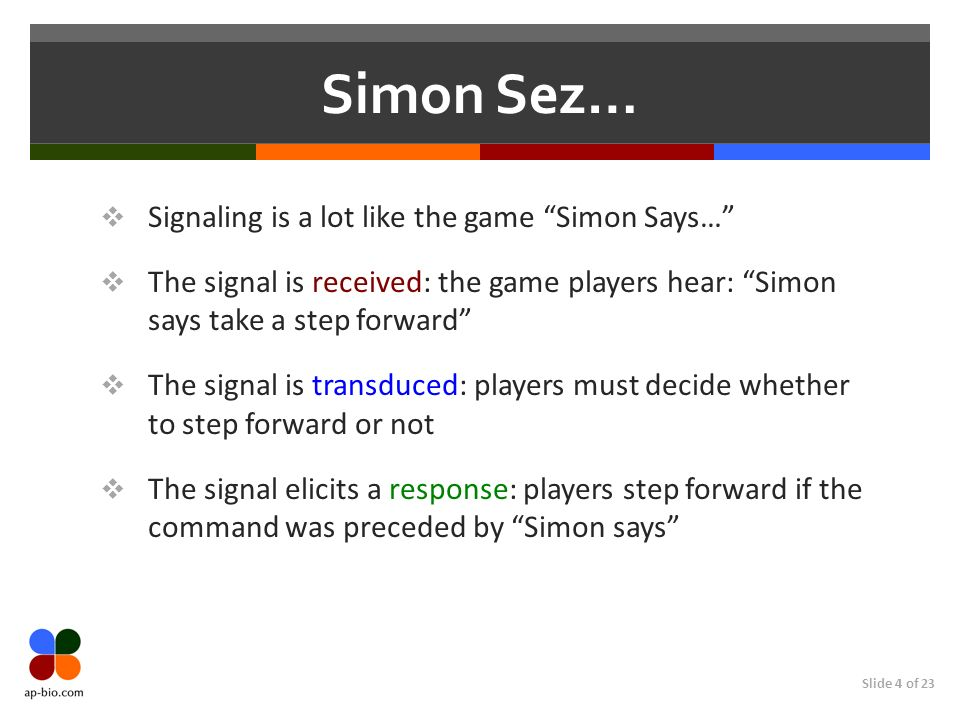 Simon Sez… Signaling is a lot like the game Simon Says…