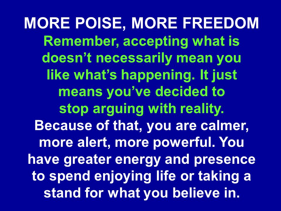 MORE POISE, MORE FREEDOM