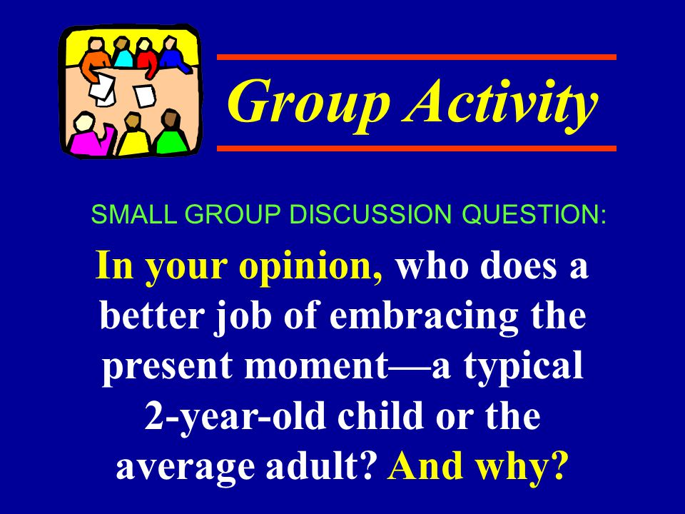 SMALL GROUP DISCUSSION QUESTION: