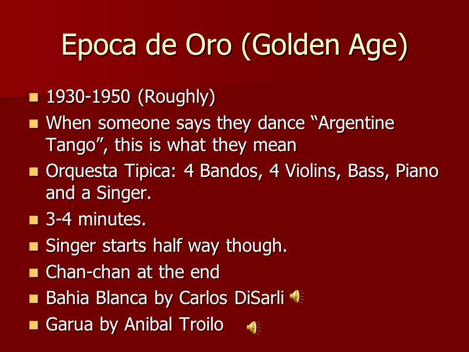Epoca de Oro (Golden Age)