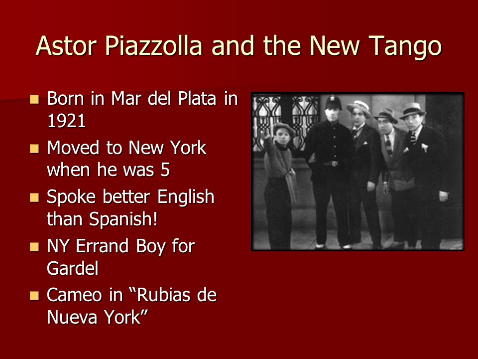 Astor Piazzolla and the New Tango