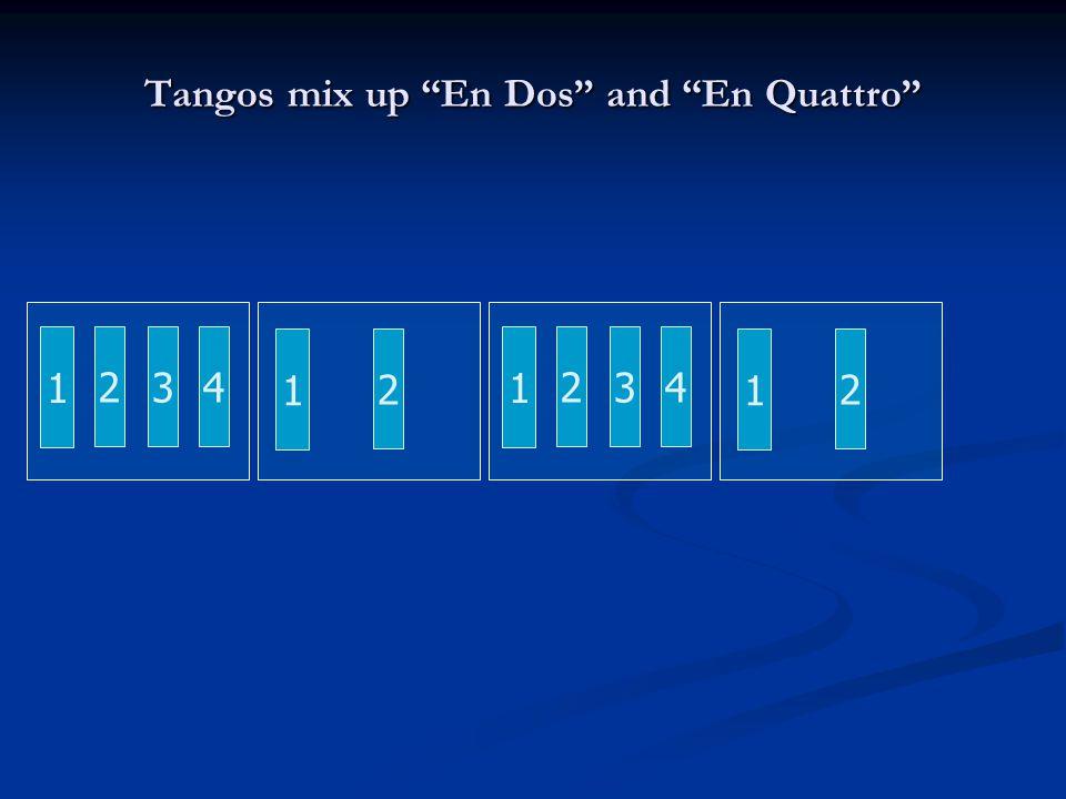 Tangos mix up En Dos and En Quattro