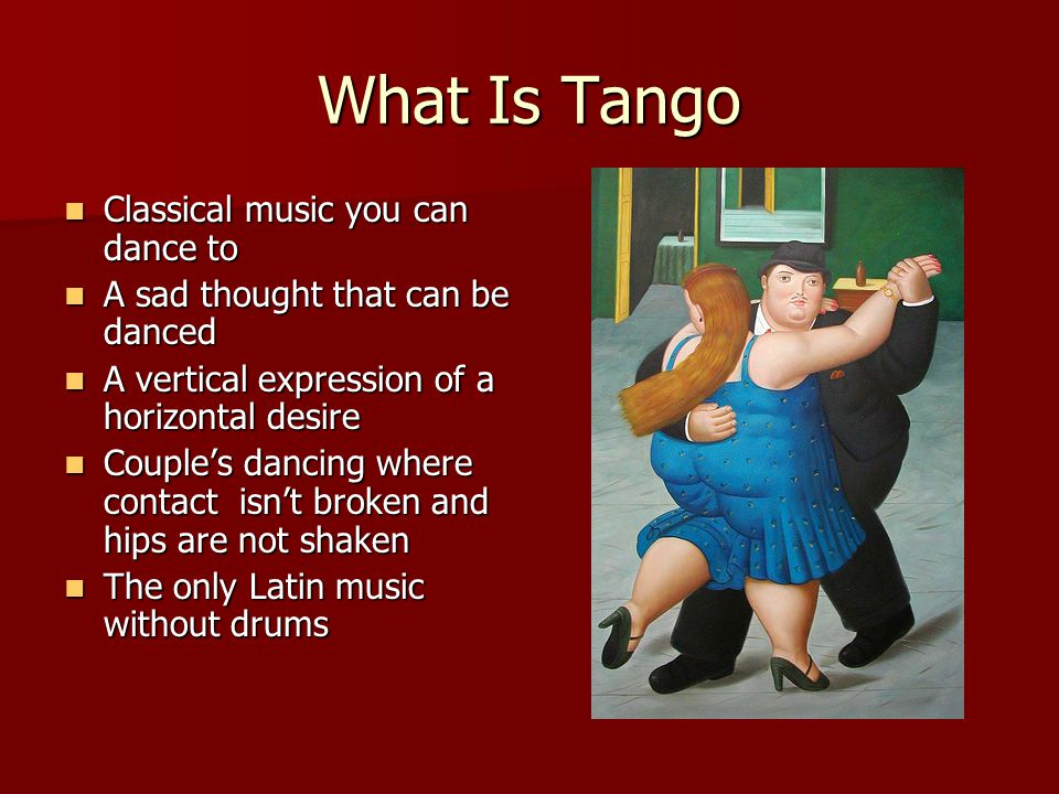 What Is Tango Classical music you can dance to