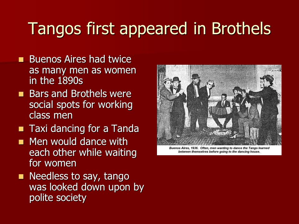 Tangos first appeared in Brothels