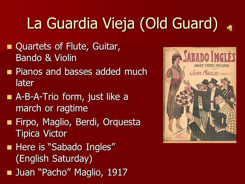 La Guardia Vieja (Old Guard)