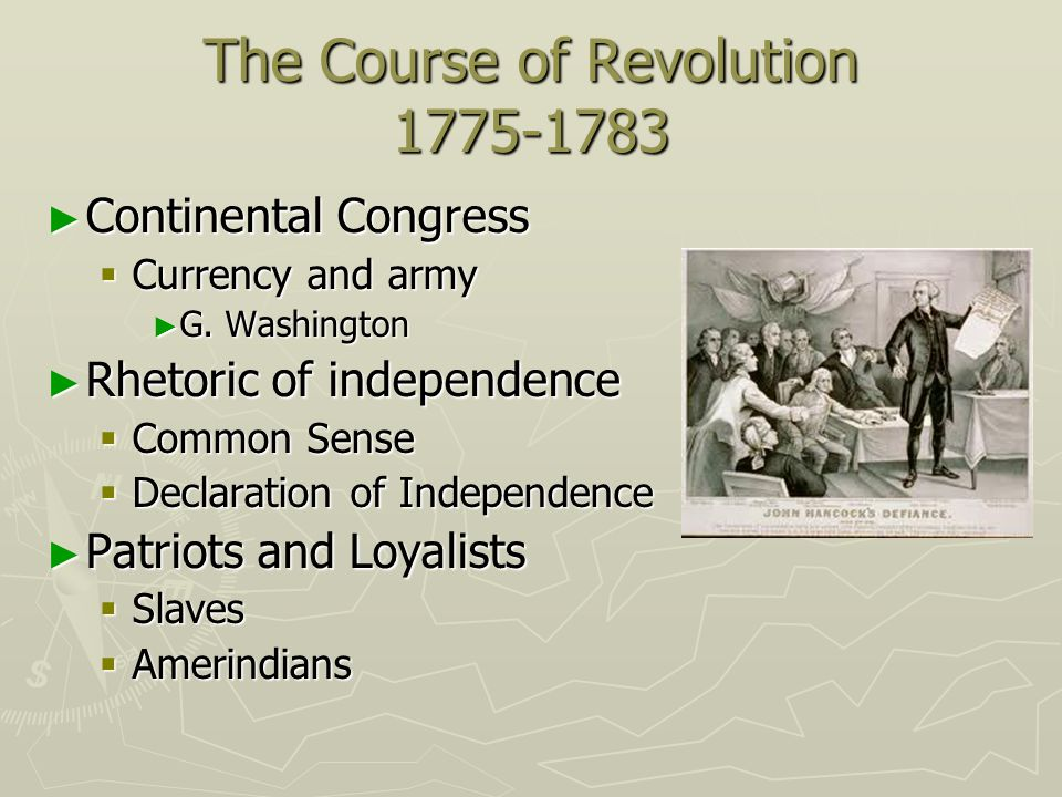 The Course of Revolution 1775-1783