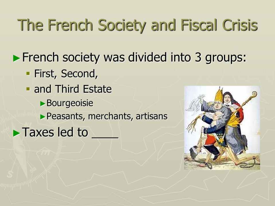 The French Society and Fiscal Crisis