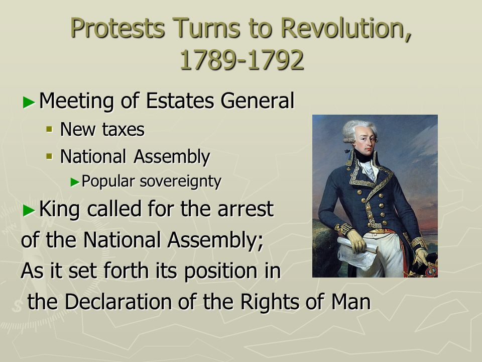 Protests Turns to Revolution, 1789-1792