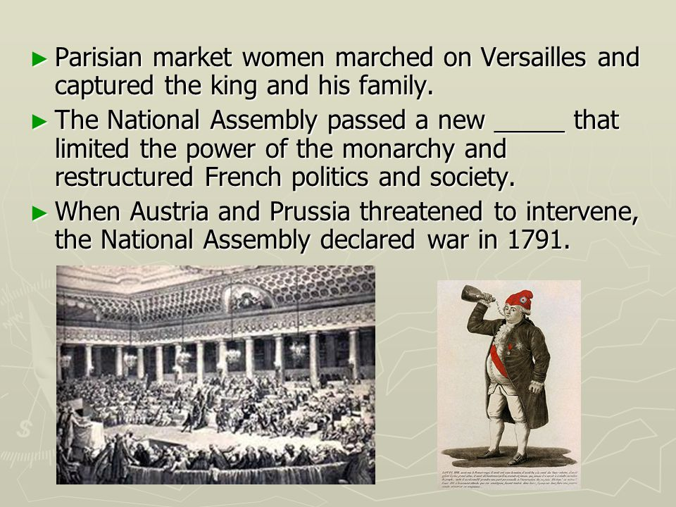 Parisian market women marched on Versailles and captured the king and his family.
