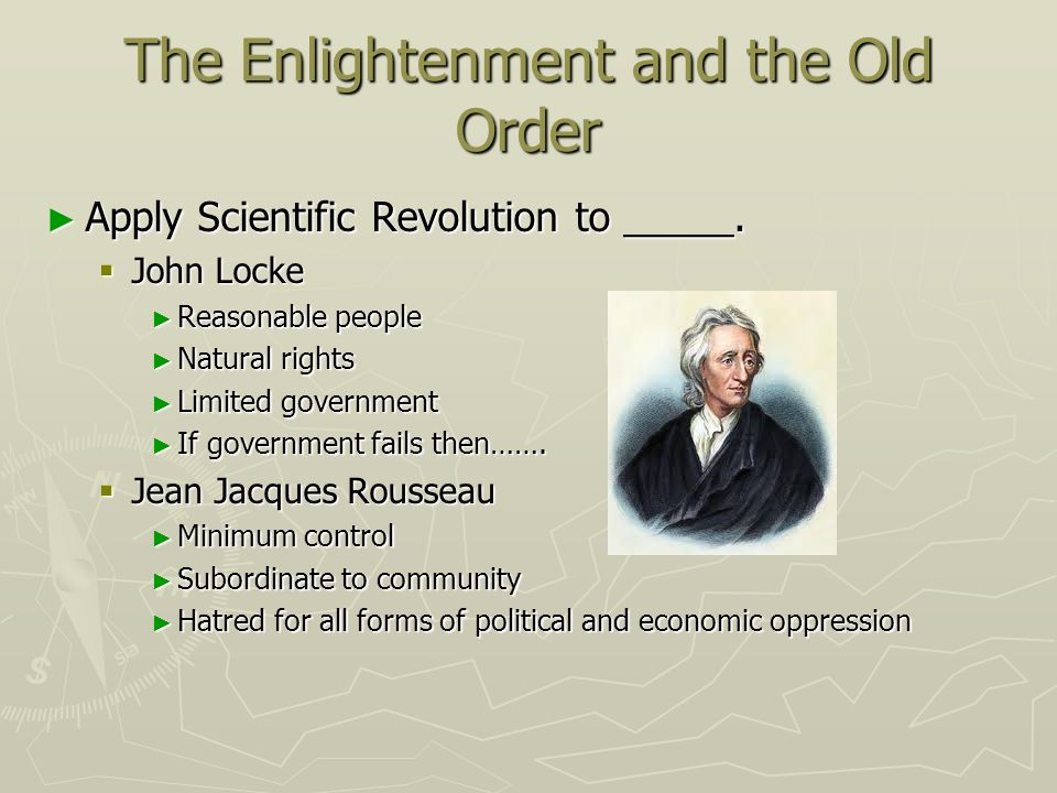 The Enlightenment and the Old Order
