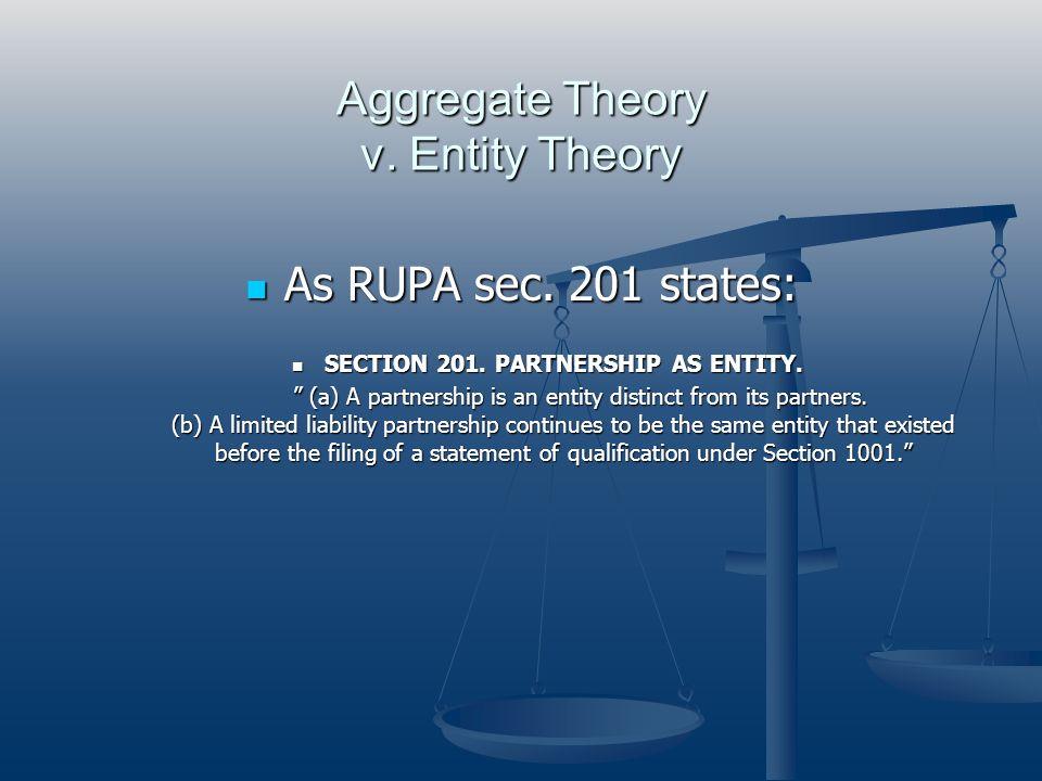 Aggregate Theory v. Entity Theory