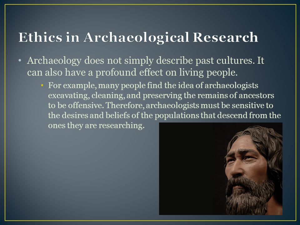 Ethics in Archaeological Research
