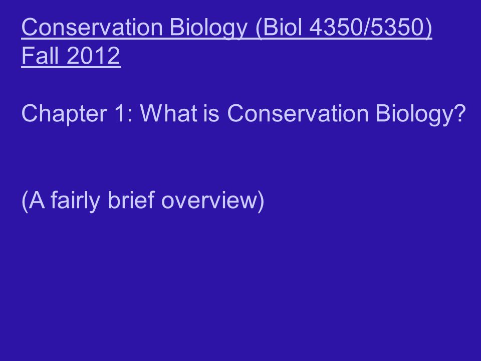Conservation Biology (Biol 4350/5350)
