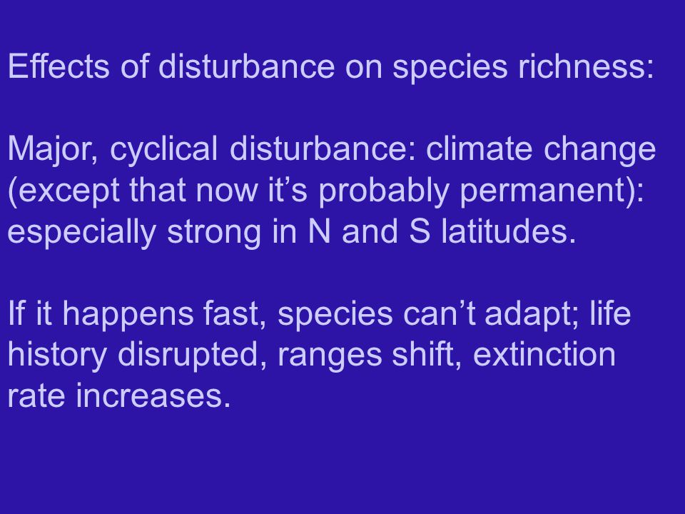 Effects of disturbance on species richness: