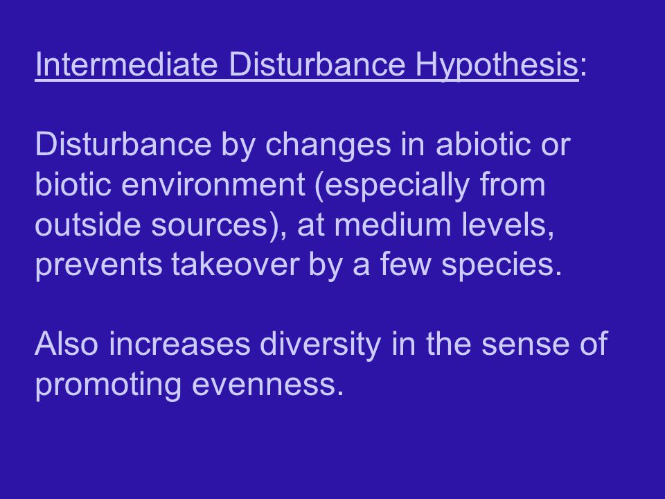 Intermediate Disturbance Hypothesis: