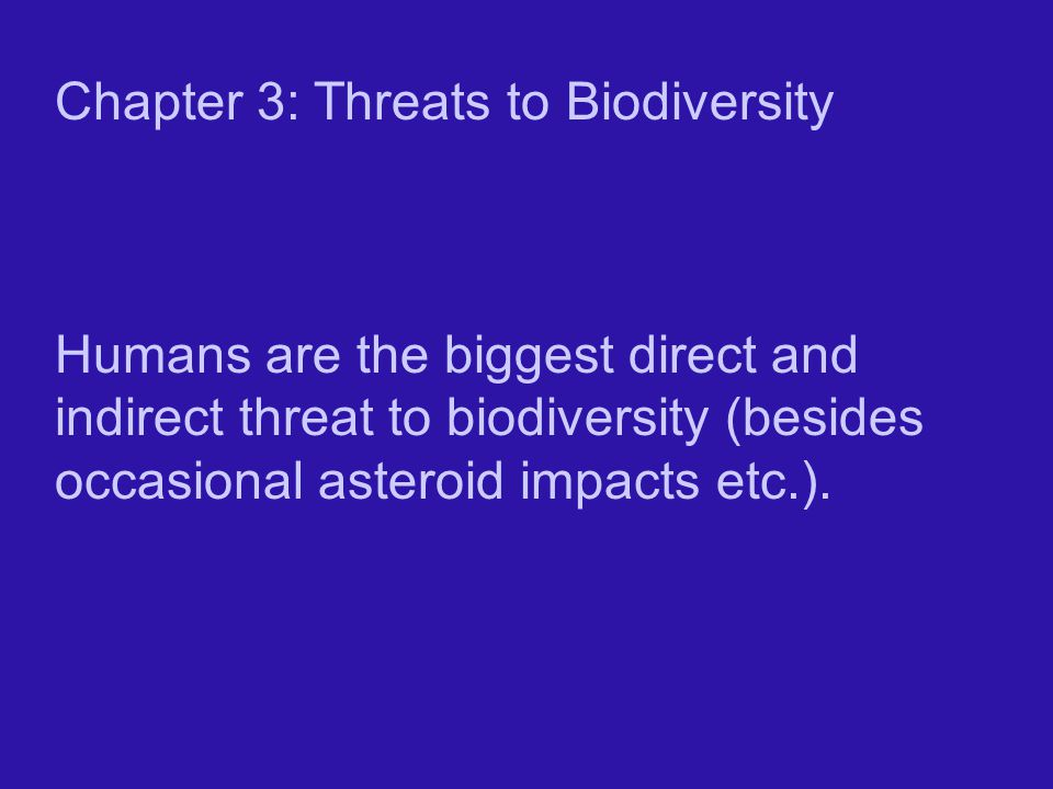 Chapter 3: Threats to Biodiversity