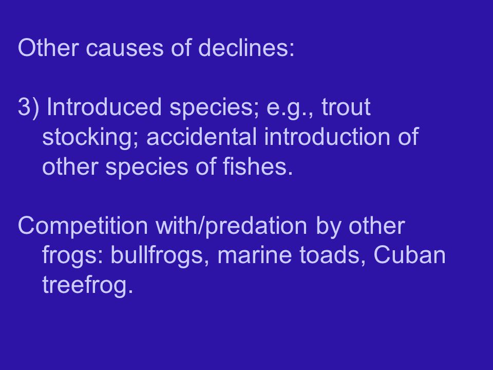 Other causes of declines: