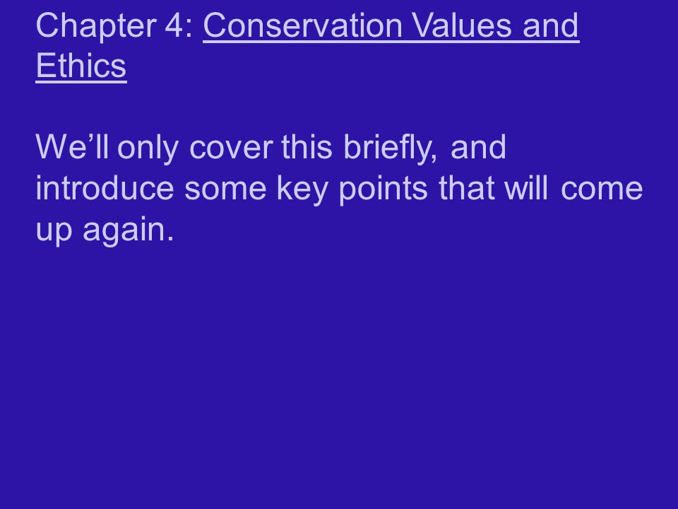 Chapter 4: Conservation Values and Ethics