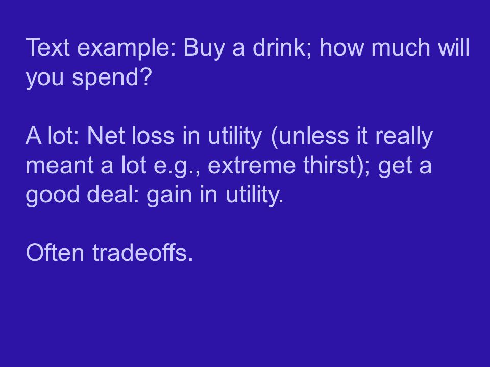 Text example: Buy a drink; how much will you spend