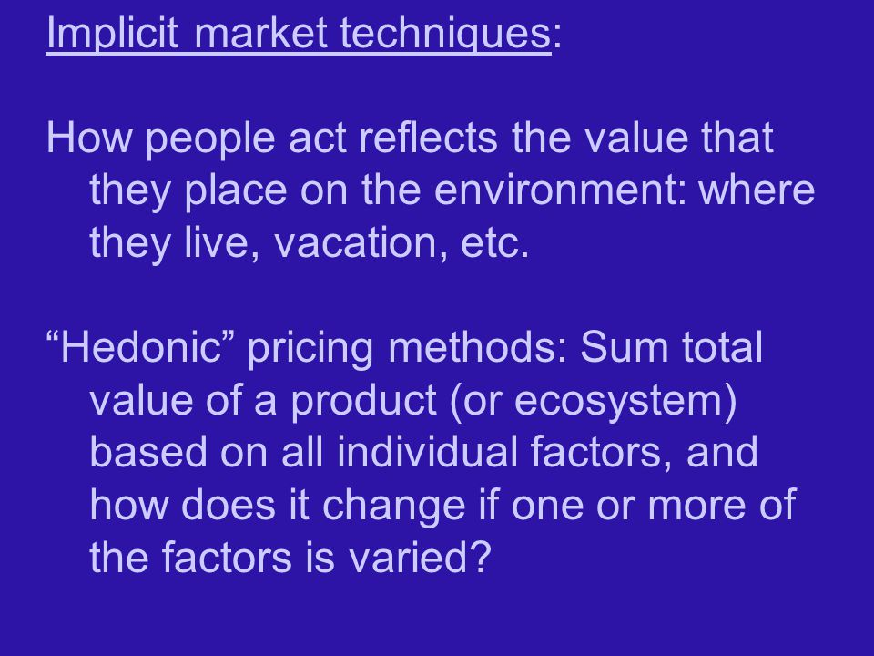 Implicit market techniques: