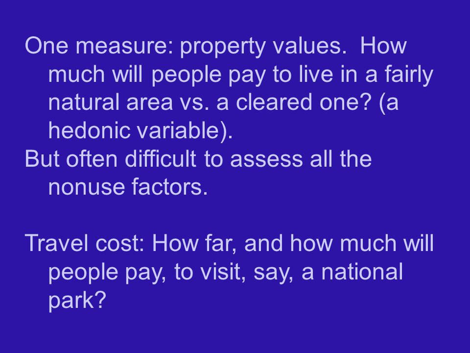 One measure: property values