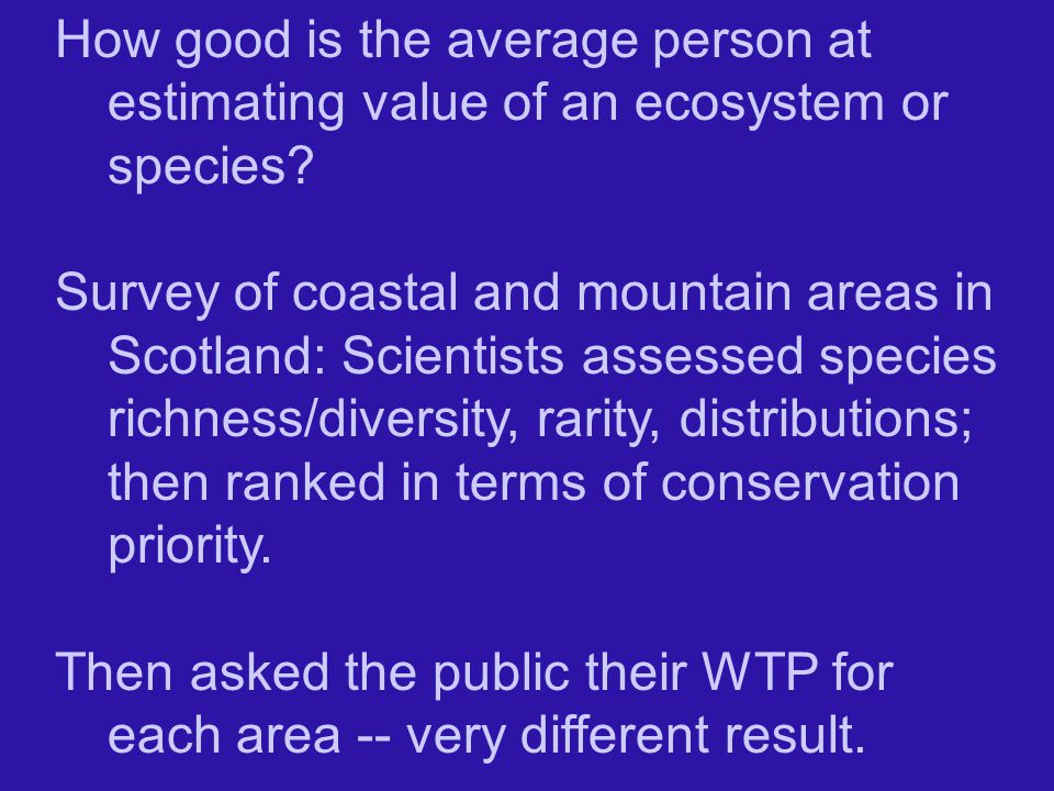 How good is the average person at estimating value of an ecosystem or species