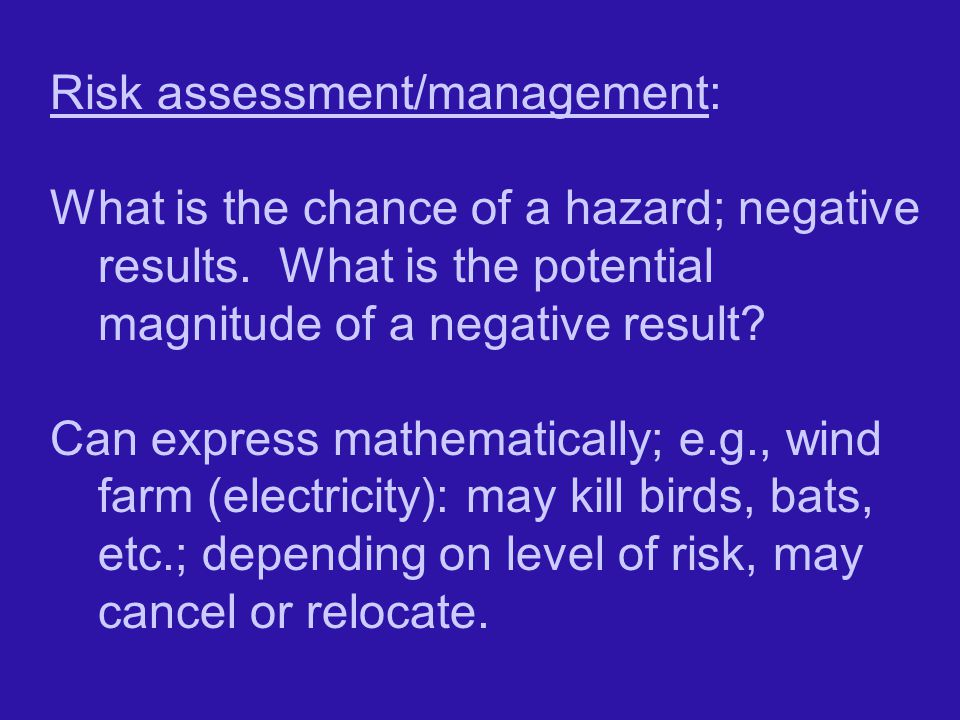 Risk assessment/management: