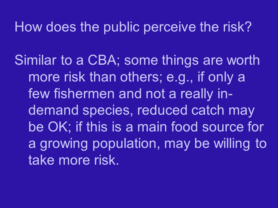 How does the public perceive the risk