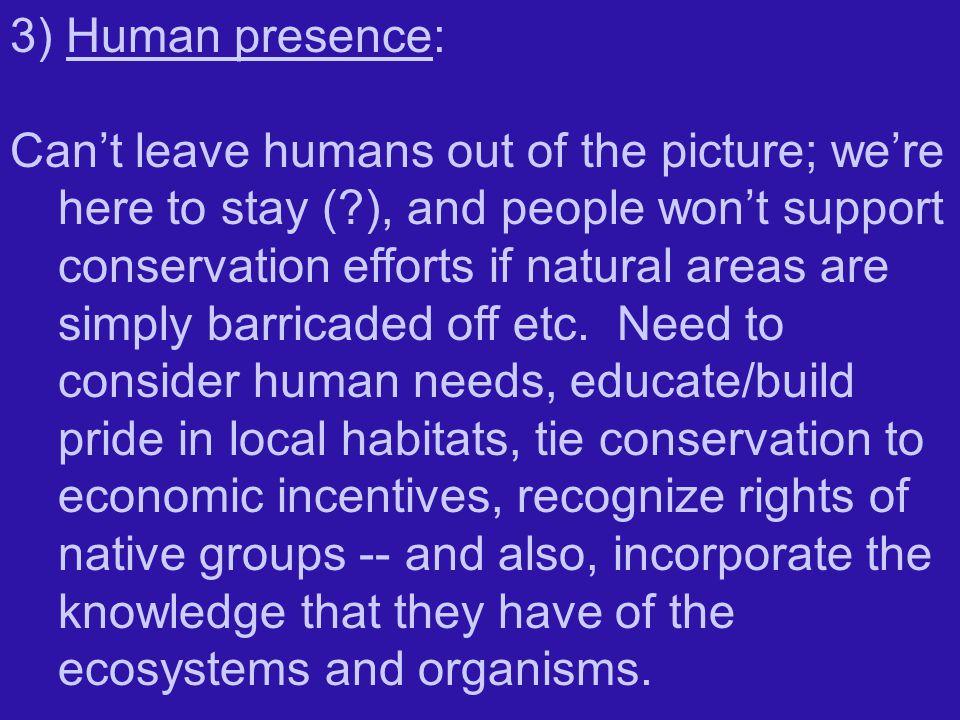 3) Human presence: