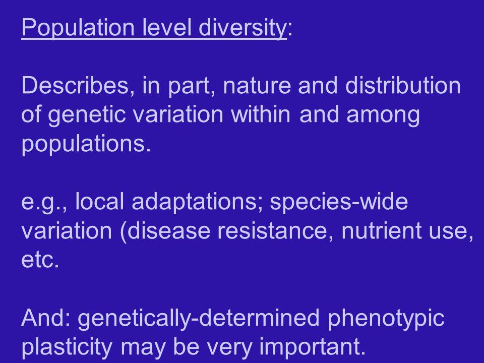 Population level diversity: