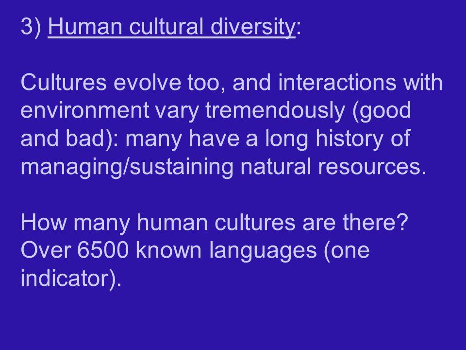 3) Human cultural diversity: