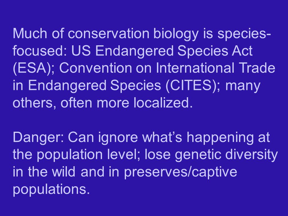 Much of conservation biology is species-