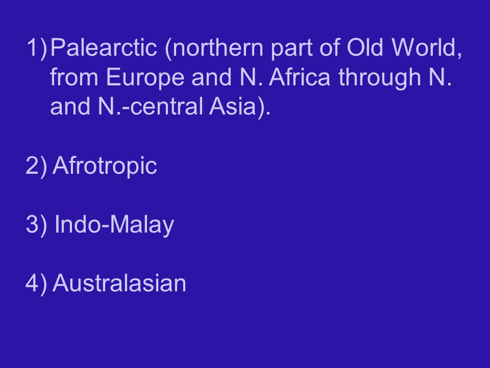 Palearctic (northern part of Old World, from Europe and N
