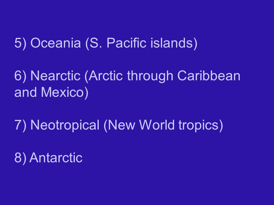 5) Oceania (S. Pacific islands)