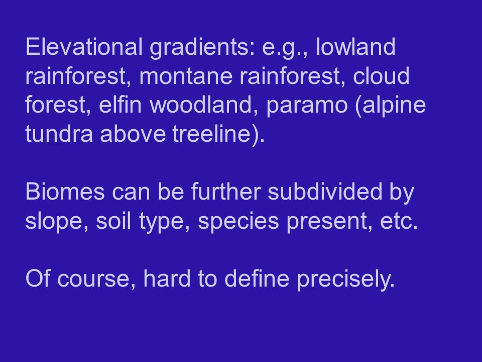 Elevational gradients: e. g