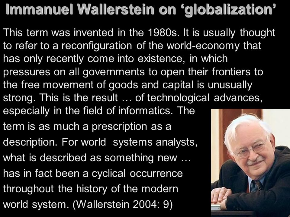 Immanuel Wallerstein on 'globalization'