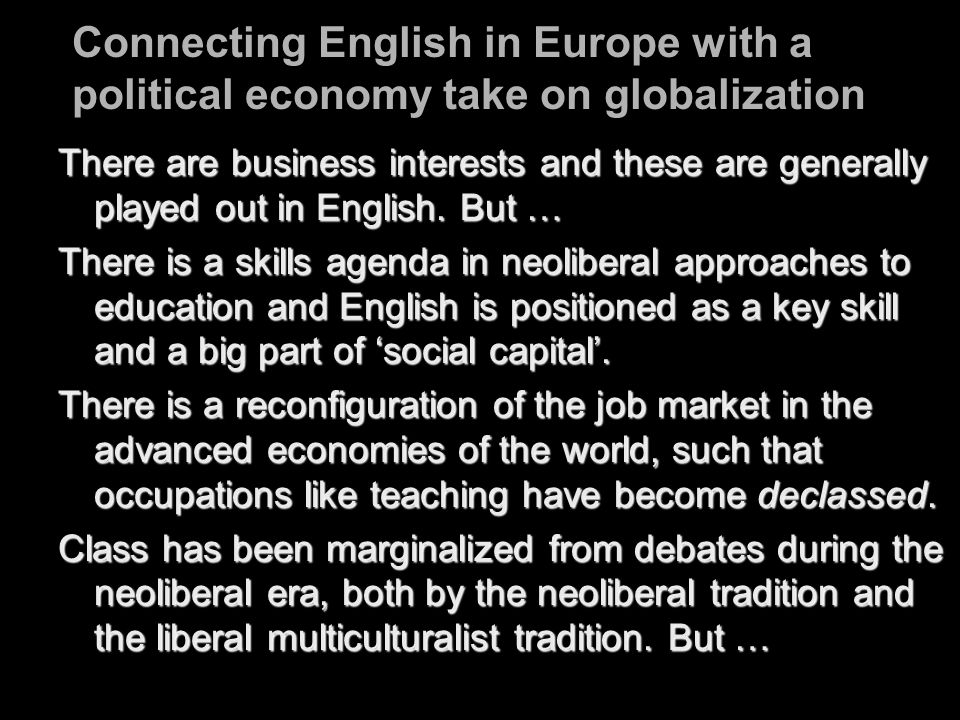 Connecting English in Europe with a political economy take on globalization