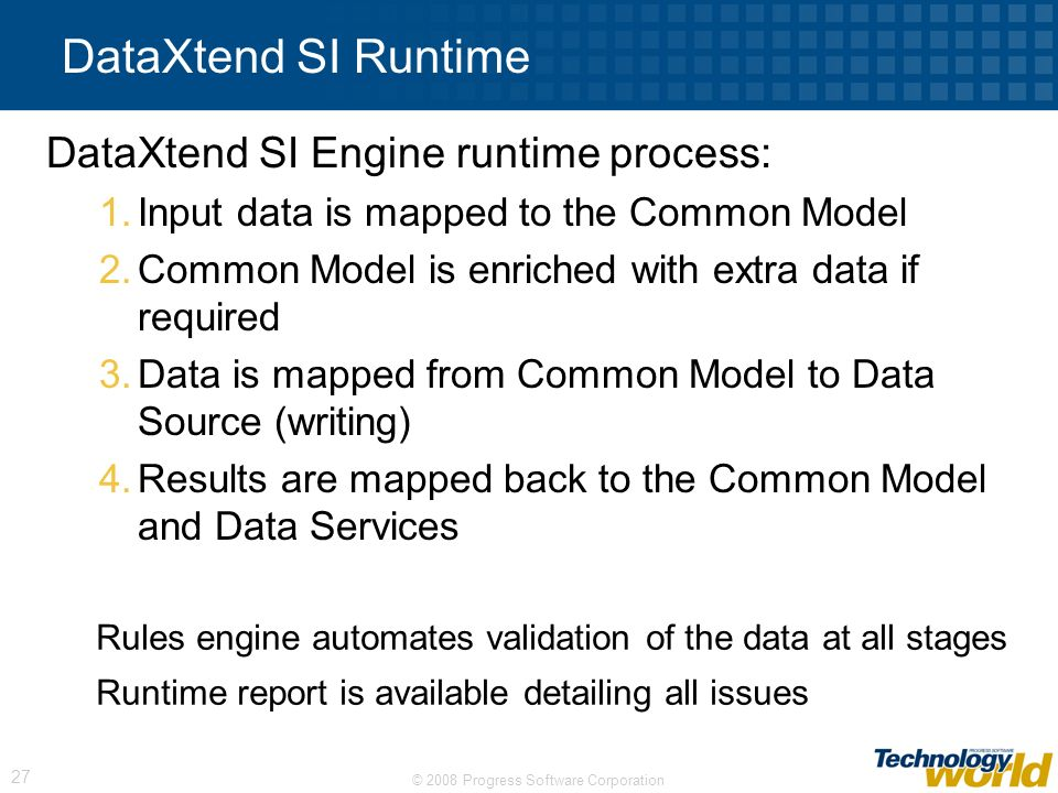 DataXtend SI Runtime DataXtend SI Engine runtime process: