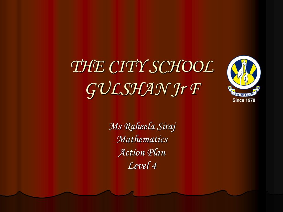 THE CITY SCHOOL GULSHAN Jr F