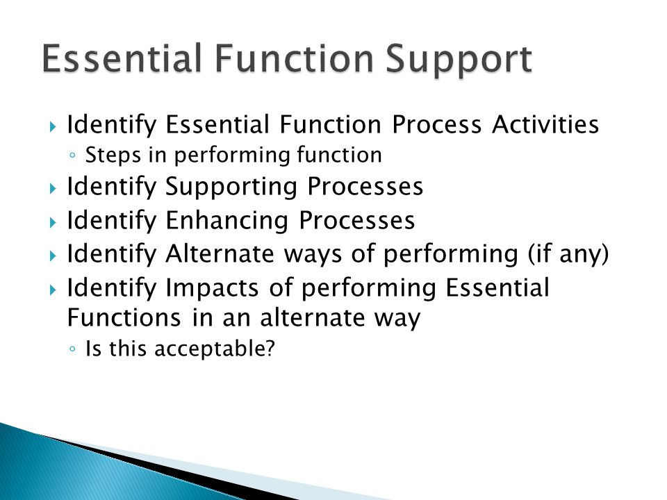 Essential Function Support