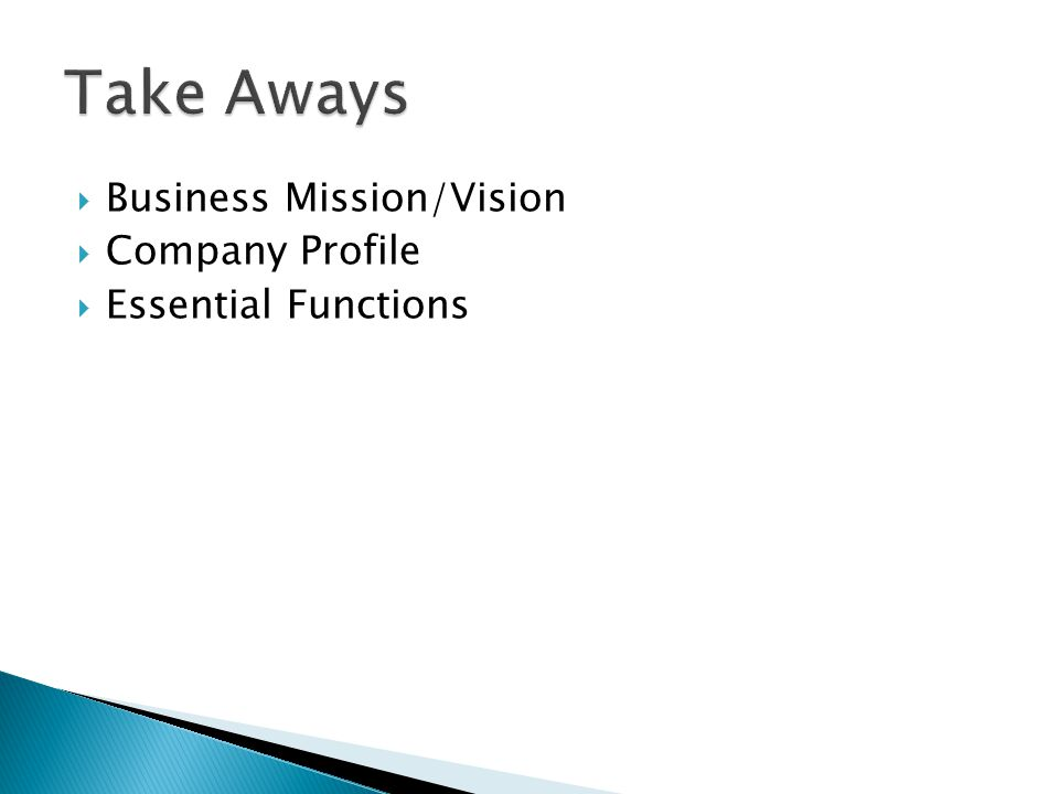 Take Aways Business Mission/Vision Company Profile Essential Functions